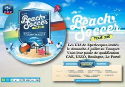 Les U13 Du CAE invités au FFF Beach Soccer le 5 juillet..............