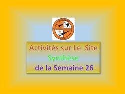ACTIVITÉS SUR LE SITE EdeG : Synthèse SEMAINE 26