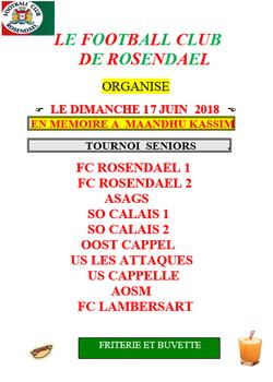 Tournoi Seniors dimanche 17 juin - FOOTBALL CLUB DE ROSENDAEL