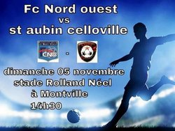 séniors vs st aubin celloville - Football Club du Nord Ouest