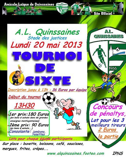 http://s3.static-footeo.com/uploads/alquinssaines/Medias/1_affiche_tournoi_de_sixte_A_L__Quinssaines_2013_bonne_taille__mk0bwf.jpg