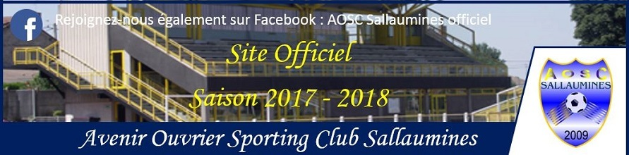 AOSC SALLAUMINES : site officiel du club de foot de SALLAUMINES - footeo
