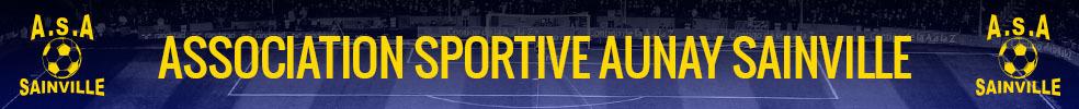 ASSOCIATION SPORTIVE AUNAY SAINVILLE : site officiel du club de foot de SAINVILLE - footeo