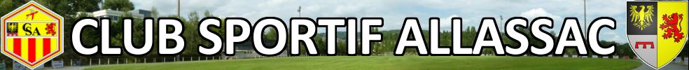 CLUB SPORTIF ALLASSAC : site officiel du club de foot de ALLASSAC - footeo