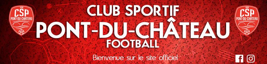 CS. PONT DU CHATEAU : site officiel du club de foot de Pont-du-Château - footeo
