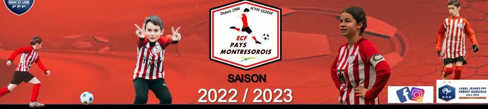 Entente des Clubs de Football du Pays Montrésorois  : site officiel du club de foot de MONTRESOR - footeo