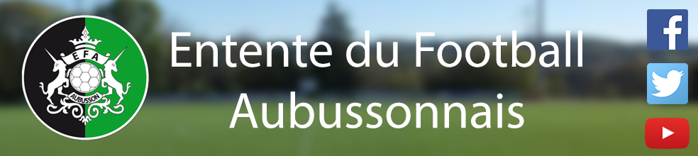ENTENTE DU FOOTBALL AUBUSSONNAIS : site officiel du club de foot de AUBUSSON - footeo