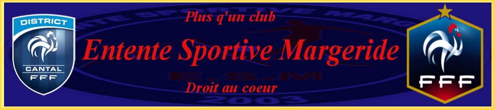 ENTENTE SPORTIVE de MARGERIDE : site officiel du club de foot de RUYNES EN MARGERIDE - footeo