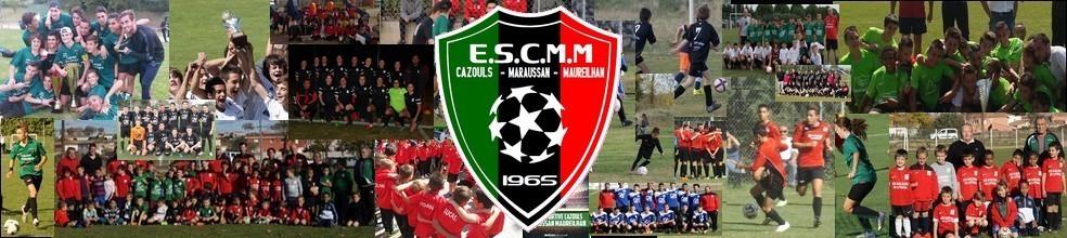 Etoile Sportive CAZOULS MARAUSSAN MAUREILHAN : site officiel du club de foot de CAZOULS LES BEZIERS - footeo