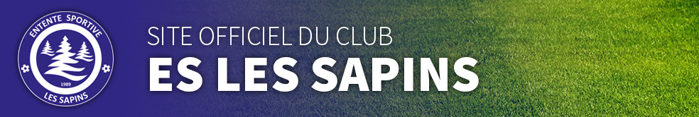 ES LES SAPINS : site officiel du club de foot de Nods - footeo