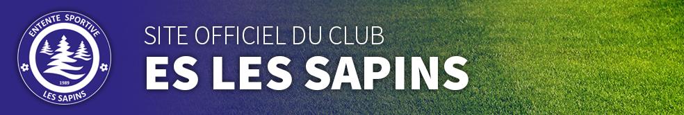 ES LES SAPINS : site officiel du club de foot de Nods - footeo