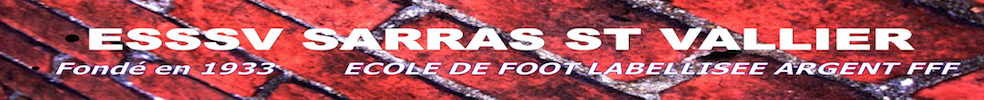 Entente Sarras Sports Saint Vallier : site officiel du club de foot de SARRAS - footeo
