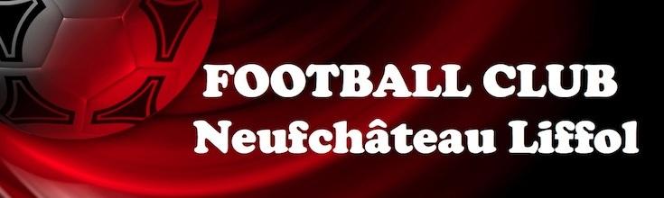 FOOTBALL CLUB NEUFCHATEAU-LIFFOL : site officiel du club de foot de EPINAL - footeo