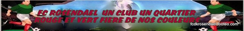 FOOTBALL CLUB DE ROSENDAEL : site officiel du club de foot de ROSENDAEL - footeo