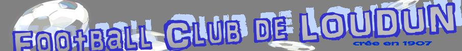 FOOTBALL CLUB DE LOUDUN : site officiel du club de foot de LOUDUN - footeo