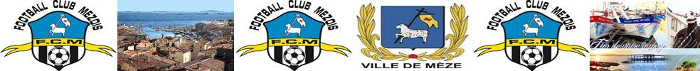 FOOTBALL CLUB MÉZOIS : site officiel du club de foot de Mèze - footeo