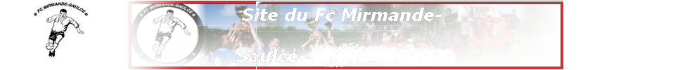 Site Internet officiel du club de football Football Club Mirmande-Saulce
