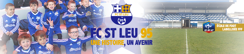 Site Internet officiel du club de football FC SAINT-LEU 95