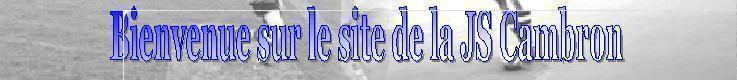 Jeunesse Sportive de Cambron : site officiel du club de foot de CAMBRON - footeo