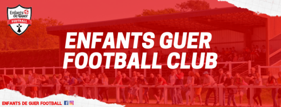 Les Enfants de Guer : site officiel du club de foot de Guer - footeo