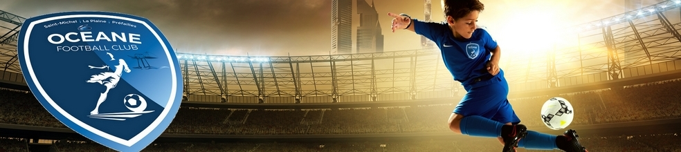 OCEANE FOOTBALL CLUB : site officiel du club de foot de ST MICHEL CHEF CHEF - footeo