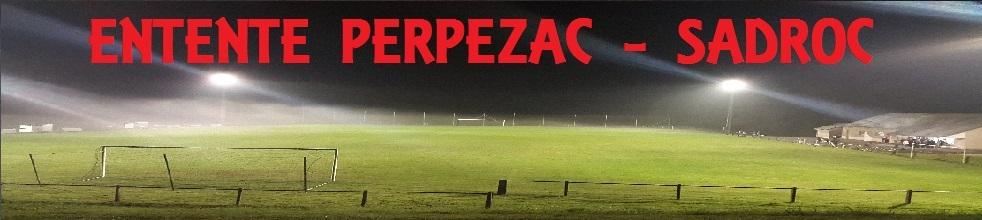 ENTENTE PERPEZAC SADROC : site officiel du club de foot de PERPEZAC LE NOIR - footeo