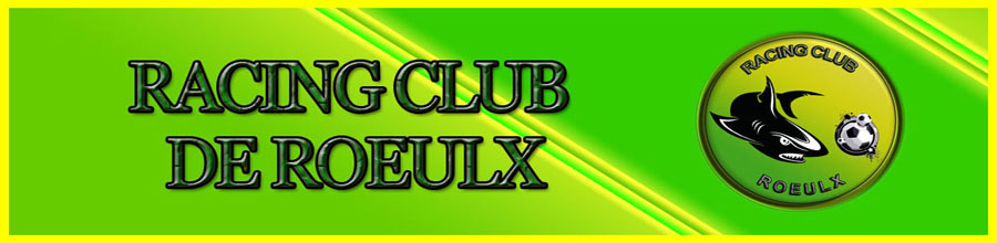 Racing Club de ROEULX : site officiel du club de foot de ROEULX - footeo