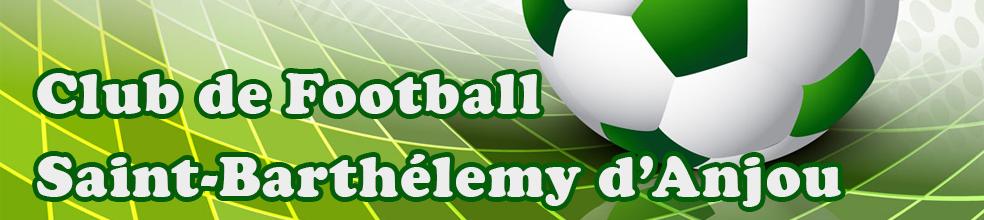 Saint-Barthélémy : site officiel du club de foot de ST BARTHELEMY D ANJOU - footeo