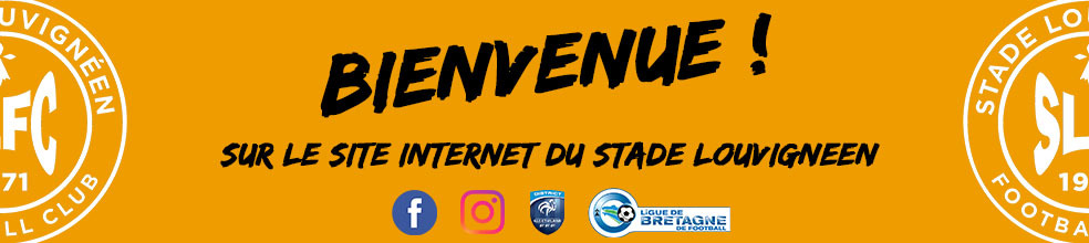 STADE LOUVIGNÉEN FOOTBALL CLUB : site officiel du club de foot de Louvigné-de-Bais - footeo
