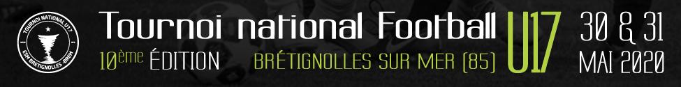 TOURNOI NATIONAL U17 BRETIGNOLLES SUR MER : site officiel du tournoi de foot de BRETIGNOLLES SUR MER - footeo