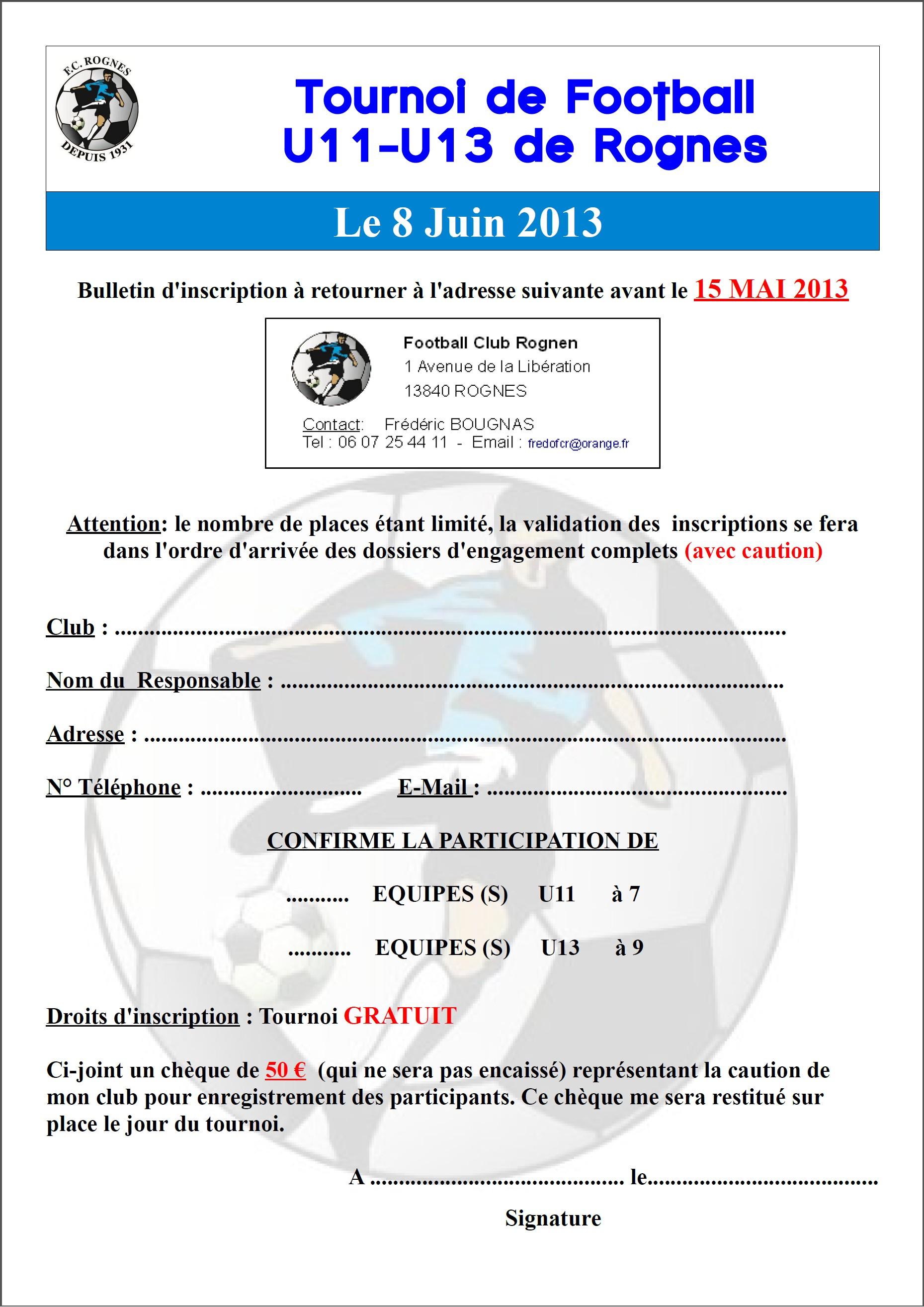 Actualit tournoi u11 u13 fc rognes tournoi football for Inscription d et co