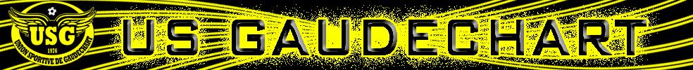 UNION SPORTIVE DE GAUDECHART : site officiel du club de foot de GAUDECHART - footeo