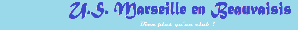 UNION SPORTIVE MARSEILLE EN BEAUVAISIS : site officiel du club de foot de MARSEILLE EN BEAUVAISIS - footeo