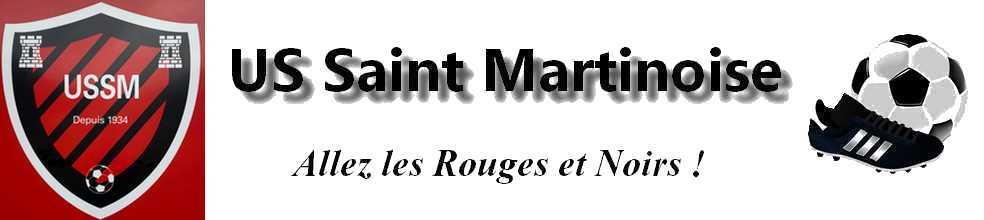 Union Sportive Saint Martinoise : site officiel du club de foot de SAINT MARTIN DE VALAMAS - footeo