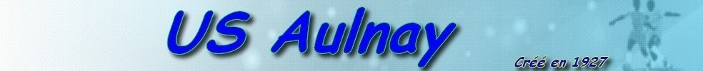 US AULNAY FOOTBALL : site officiel du club de foot de AULNAY - footeo