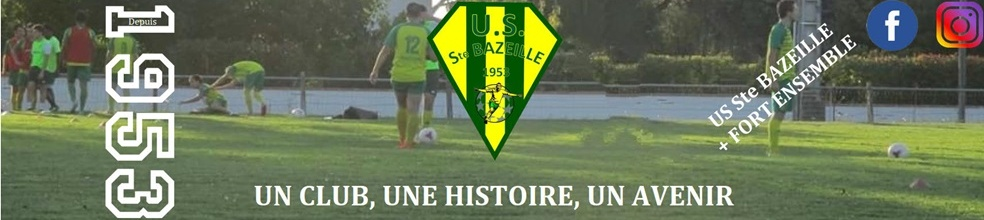 UNION SPORTIVE BAZEILLAISE : site officiel du club de foot de SAINTE BAZEILLE - footeo