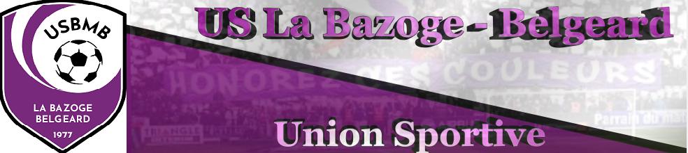 US LA BAZOGE MONTPINÇON-BELGEARD : site officiel du club de foot de La Bazoge Monptincon - footeo