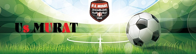 UNION SPORTIVE MURATAISE : site officiel du club de foot de MURAT - footeo