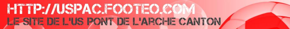 US PONT DE L'ARCHE CANTON : site officiel du club de foot de PONT DE L ARCHE - footeo