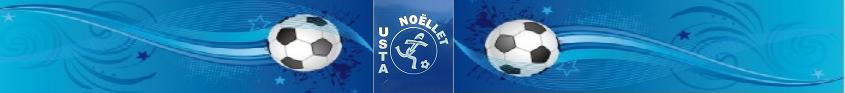 USTA NOELLET : site officiel du club de foot de NOELLET - footeo