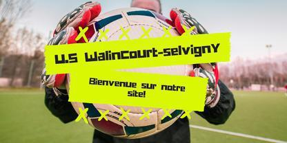 UNION SPORTIVE WALINCOURT SELVIGNY : site officiel du club de foot de WALINCOURT SELVIGNY - footeo