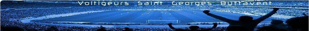 Voltigeurs St Georges Buttavent : site officiel du club de foot de ST GEORGES BUTTAVENT - footeo