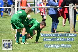 Nos U13 au tournoi du FC Tôtes (le 16/06/2018) - AMICALE JOSEPH CAULLE BOSC LE HARD