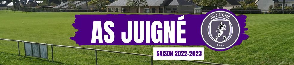 AS JUIGNÉ : site officiel du club de foot de JUIGNE SUR SARTHE - footeo