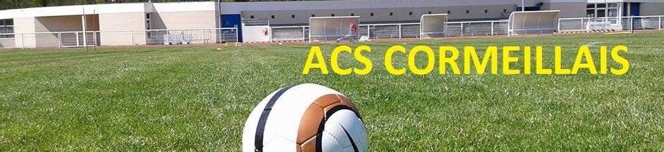 ACS Cormeillais : site officiel du club de foot de CORMEILLES EN PARISIS - footeo