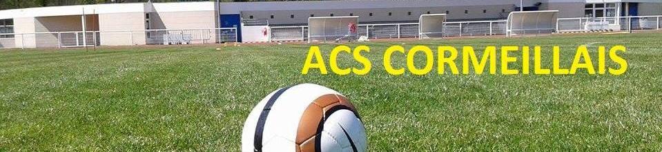 ACS Cormeillais : site officiel du club de foot de CORMEILLES EN PARISIS - footeo