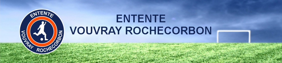 Entente Vouvray Rochecorbon : site officiel du club de foot de Vouvray - footeo