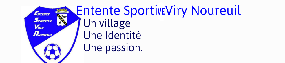 Entente Sportive Viry Noureuil : site officiel du club de foot de Viry Noureuil - footeo