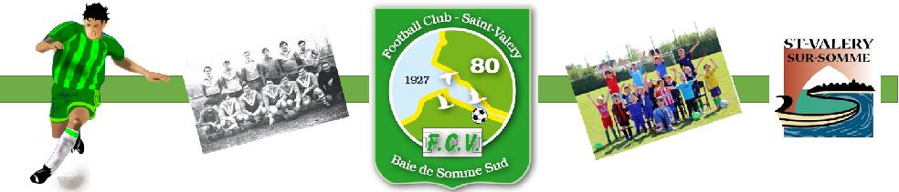 FC Saint Valery Baie de Somme Sud : site officiel du club de foot de Saint Valery sur Somme - footeo