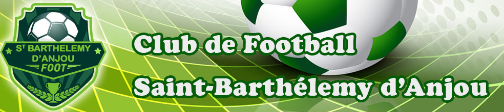 "Saint Barthélémy d'Anjou Foot ""Loisirs"" (ex FCLA) : site officiel du club de foot de ST BARTHELEMY D ANJOU - footeo"